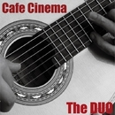 カフェ・シネマ・スタンダード・・・シネマを聴く/The DUO