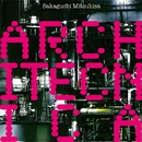 ARCHITECNICA (Special Edition)/坂口光央