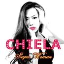 Super Woman/CHIELA