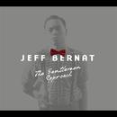 The Gentleman Approach/Jeff Bernat