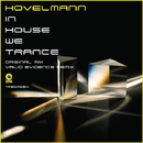 In House We Trance/Hovelmann