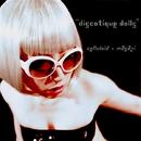 discotique dolls/celluloid x masazi