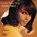 Spankin' Brand New/Spanky Wilson