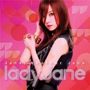 Jane, Another Jane/Lady Jane