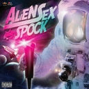 ALIEN SEX/SPOCK