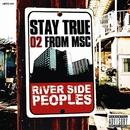 STAY TRUE/O2