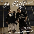 So Ruff ~THA BAY BANG BOOGIE~ feat. E-BUKI/Mid' KOH