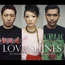 Love Shines feat. SUGAR SOUL & ZEEBRA/OLD NICK aka DJ HASEBE