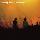 Believe/Candy Box