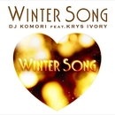 WINTER SONG feat. KRYS IVORY/DJ KOMORI
