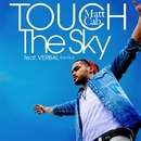 Touch The Sky feat. VERBAL (m-flo)/Matt Cab