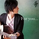For you.../松井祐貴
