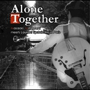 Alone together/水口昌昭