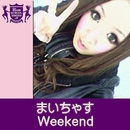 Weekend(HIGHSCHOOLSINGER.JP)/まいちゃす