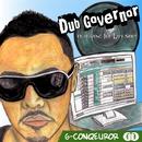 Dub Governor/G-Conqueror