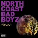 was...ーオレとオマエの唄ーfeat.BIG RON/NORTH COAST BAD BOYZ