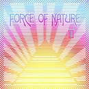 III/FORCE OF NATURE