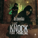 That Knock/dj honda feat. Problemz
