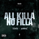 All Killa / No Filla/dj honda x Problemz