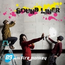 Sound Liner/89 with fire monkey