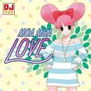 MOA MOA LOVE/DJちえみ