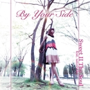 By Your Side/Sweet II The Soul
