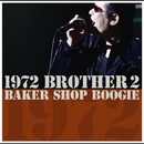 1972 BROTHER 2/BAKER SHOP BOOGIE