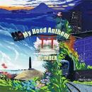 My Hood Anthem/CLIMBER