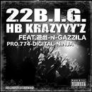 HB KRAZYYY'Z feat. 遊戯 -N- GAZZILA/22B.I.G