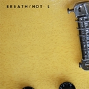 BREATH/HOT L