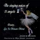 11天使の歌声II/トゥリニティ