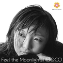 Feel the Moonlight - EP/NAOCO
