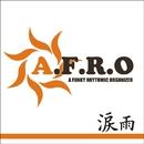 涙雨/A.F.R.O