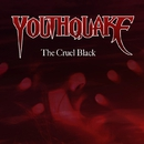 The Cruel Black/YOUTHQUAKE