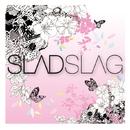 SLADSLAG/SLADSLAG