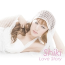 Love Story/Shiki