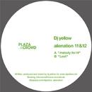 Alienation 11/12/Dj Yellow