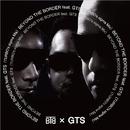 BEYOND THE BORDER feat. GTS(TURBO's sigma Mix)/BTB × GTS