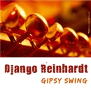 Gipsy Swing/Django Reinhardt & Stephane Grappelli