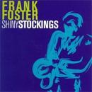 Shiny Stockings/Frank Foster