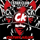 CULTURE KILLER/THE STAR CLUB