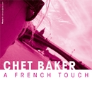 A French Touch/Chet Baker