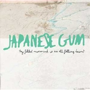 Hey Folks! Nevermind! We Are All Falling Down/Japanese Gum