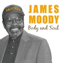 Body and Soul/James Moody