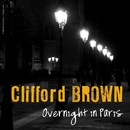 Overnight in Paris/Clifford Brown