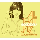 Good Day/ALL THAT JAZZ