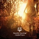 Beautiful Searching/ANANDA PROJECT