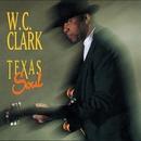 Texas Soul/W.C. CLARK