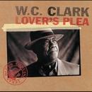 Lover's Plea/W.C. CLARK