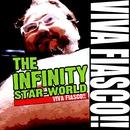 VIVA FIASCO!!/THE INFINITY STAR-WORLD